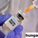 Hungaria Jadi Negeri Eropa Awal Maanfaatkan Vaksin Covid- 19 Buatan Cina